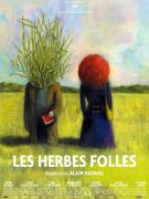 Дикие травы / Les herbes folles / Wild Grass...